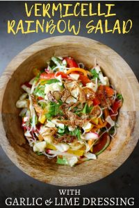 Vermicelli Rainbow Salad with Garlic and Lime Dressing