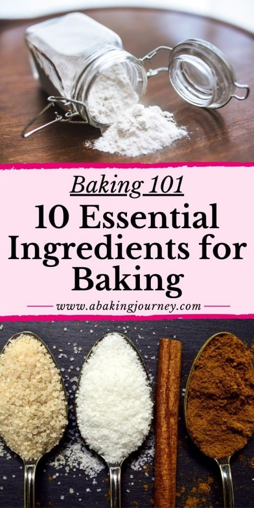 10 Essential Ingredients for Baking