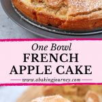 One Bowl French Apple Cake