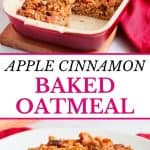 Apple Cinnamon Baked Oatmeal.