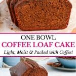 One Bowl Coffee Loaf Cake