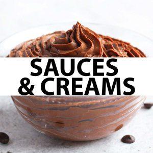 Creams & Sweet Sauces